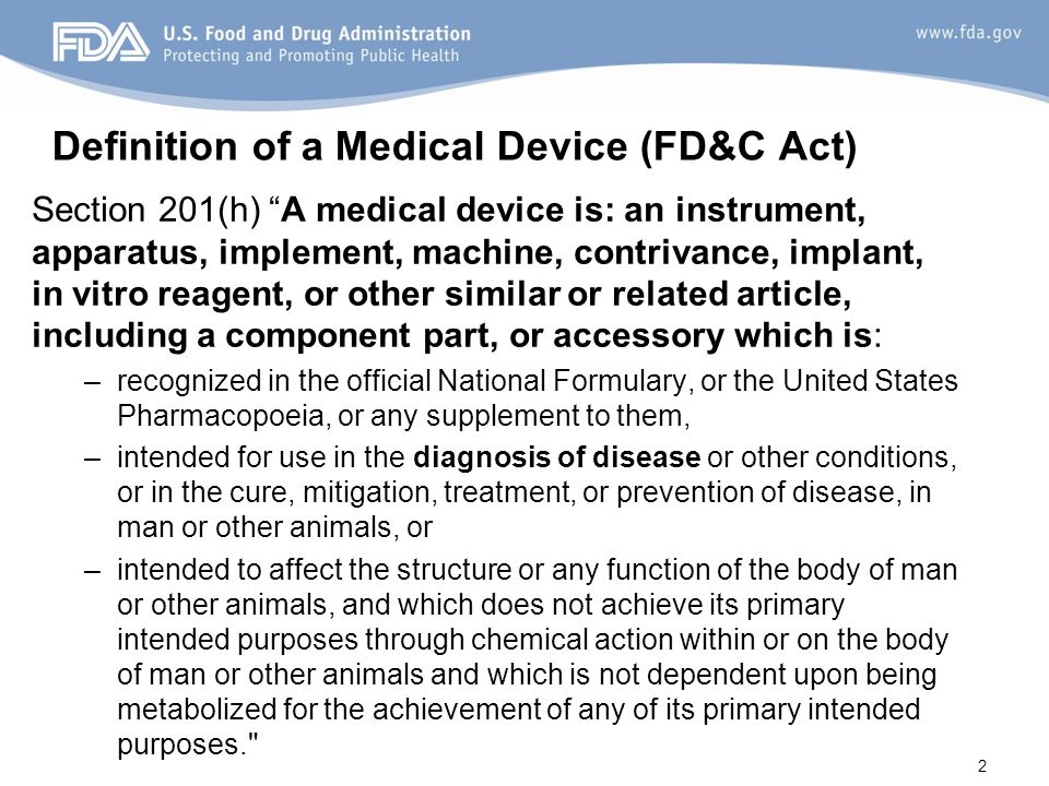 Definition of a Medical Device (FD&C Act)