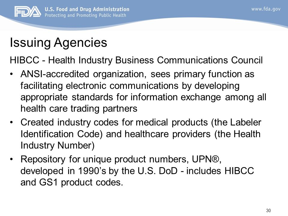 Issuing Agencies HIBCC - Health Industry Business Communications Council.