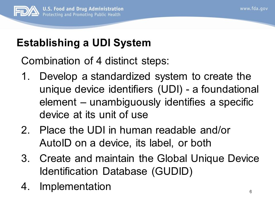 Establishing a UDI System