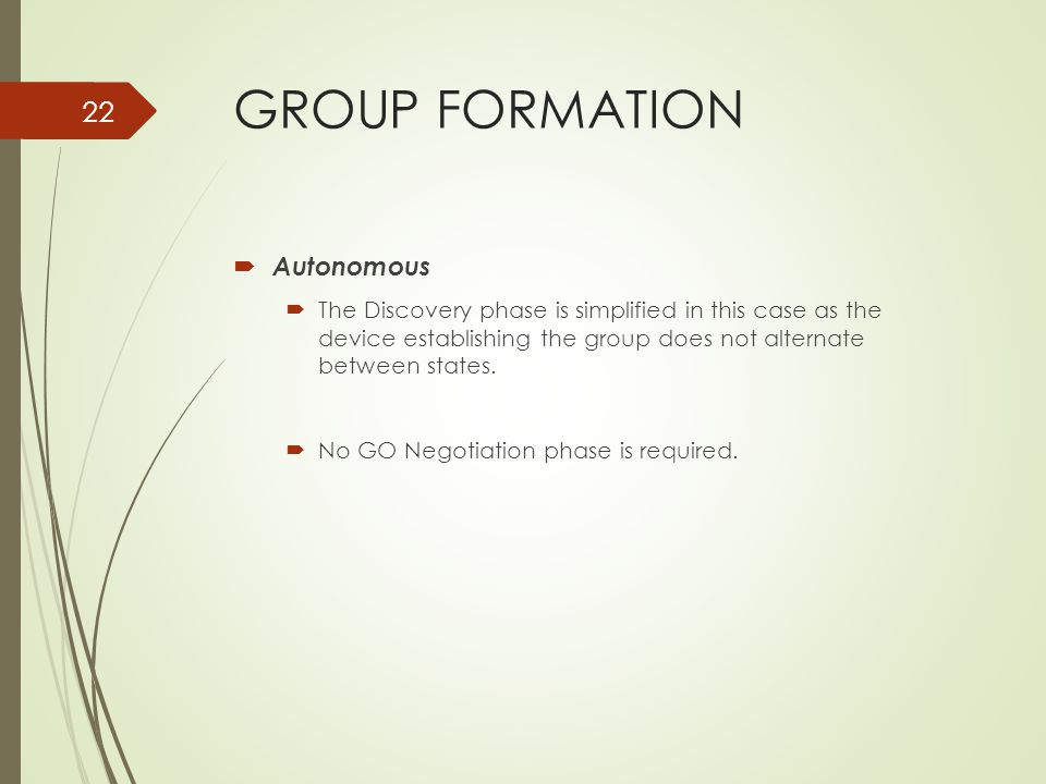 GROUP FORMATION Autonomous