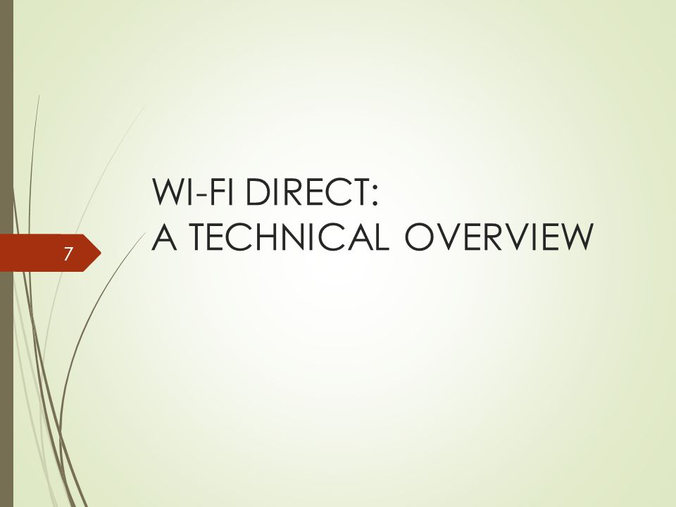 WI-FI DIRECT: A TECHNICAL OVERVIEW