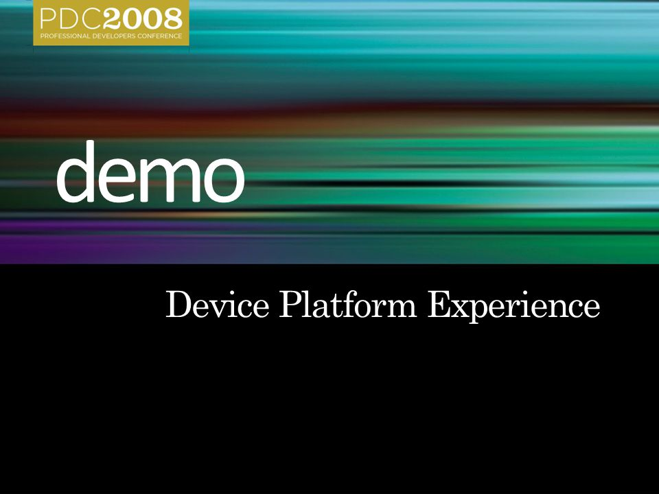 Device Platform Experience
