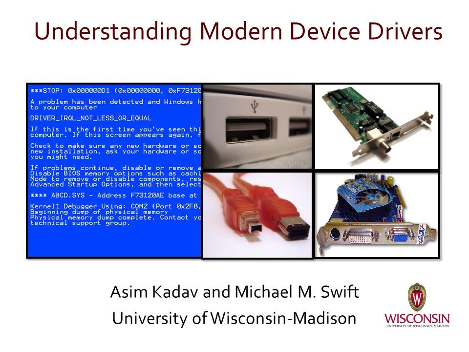 Understanding Modern Device Drivers
