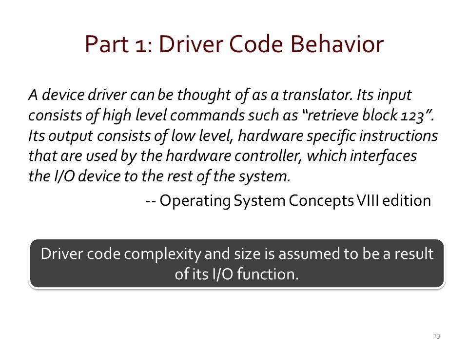 Part 1: Driver Code Behavior