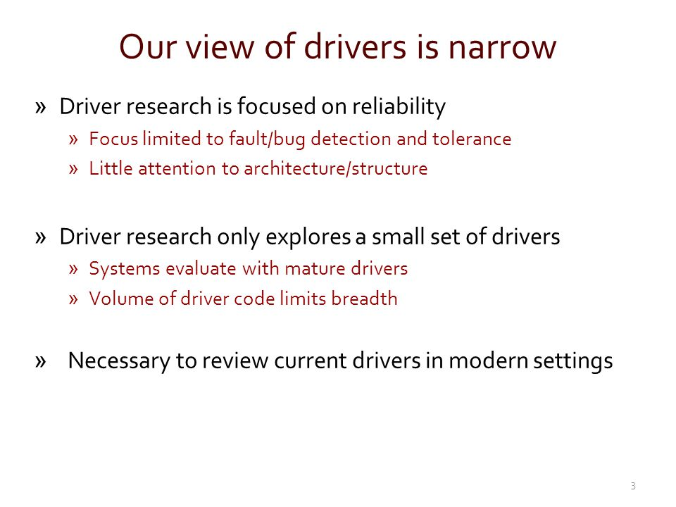 Our view of drivers is narrow