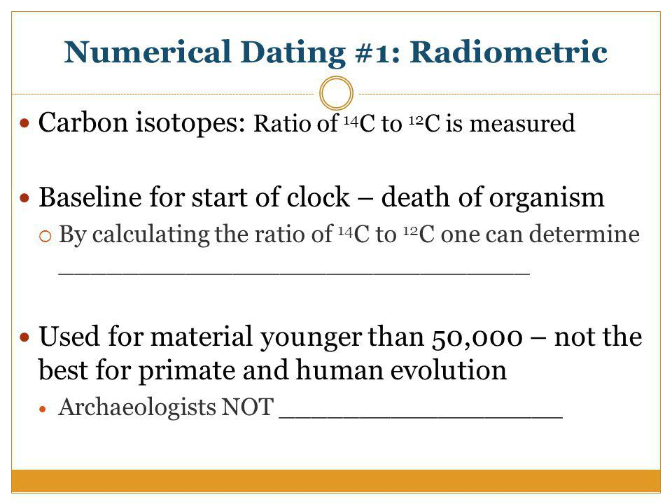 carbon dating radiometric dating Carbon dating - the premise carbon dating is a dating technique predicated upon three things: the rate at which the unstable radioactive c-14 isotope decays into the stable non-radioactive n-14 isotope, the ratio of c-12 to c-14 found in a given specimen, and the ratio c-12 to c-14 found in the atmosphere at the time of the specimen's death.