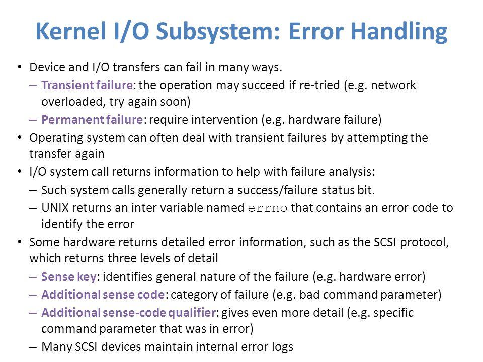 Kernel I/O Subsystem: Error Handling