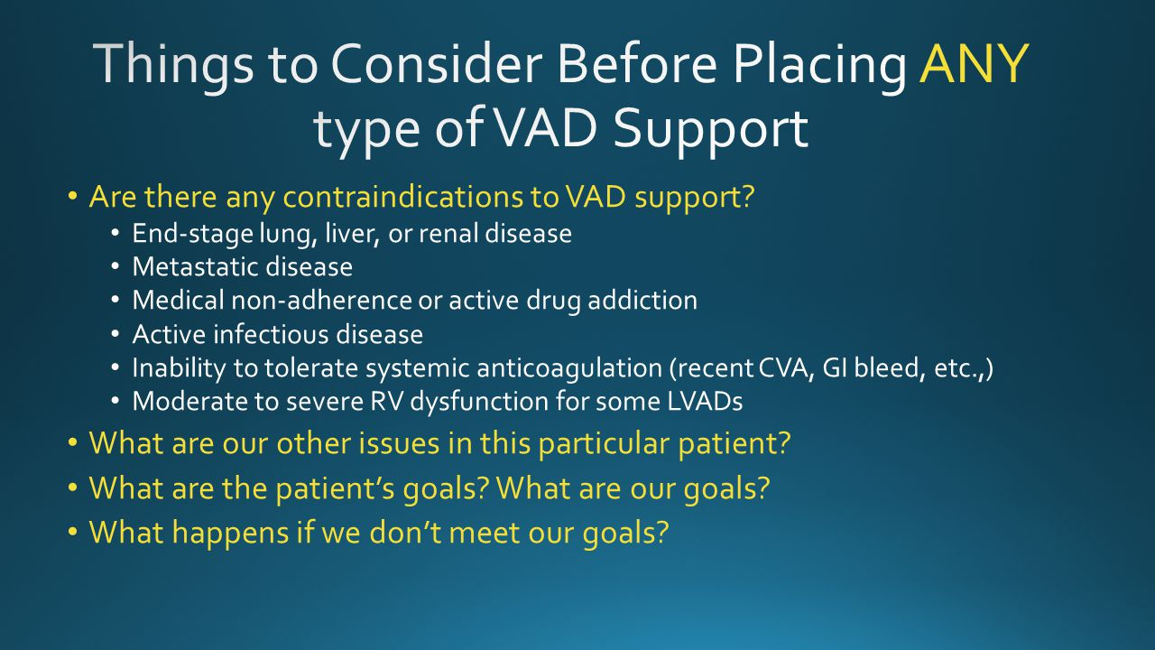 Things to Consider Before Placing ANY type of VAD Support