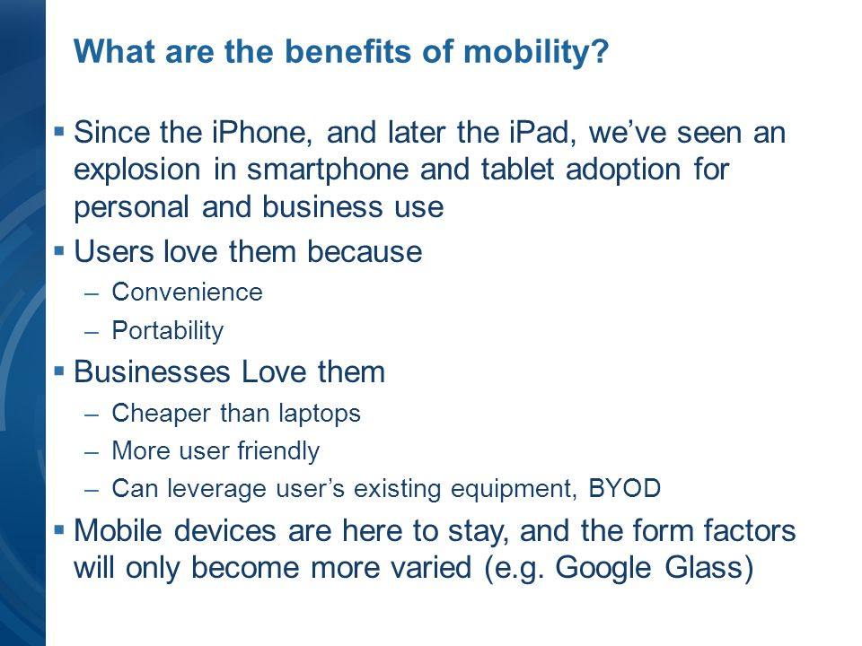 What are the benefits of mobility