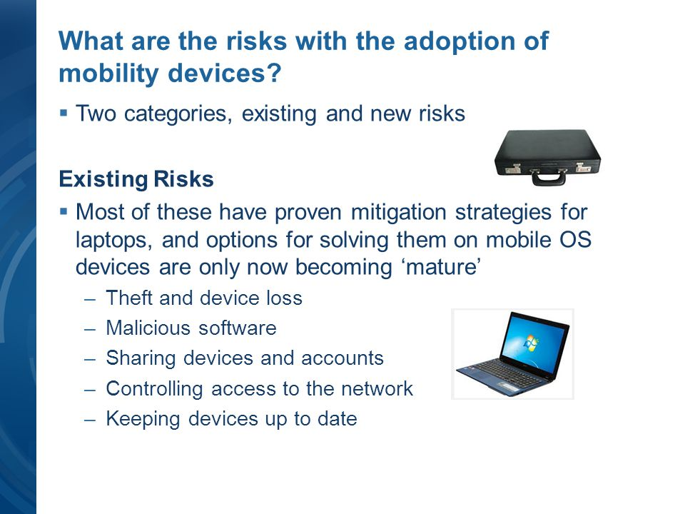 What are the risks with the adoption of mobility devices