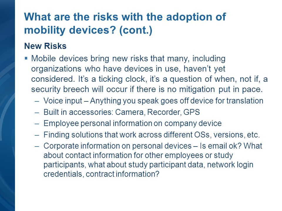 What are the risks with the adoption of mobility devices (cont.)