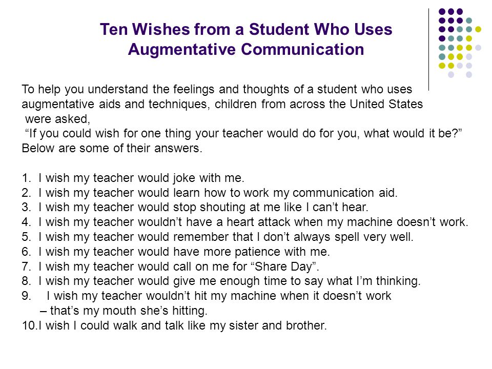 Ten Wishes from a Student Who Uses Augmentative Communication