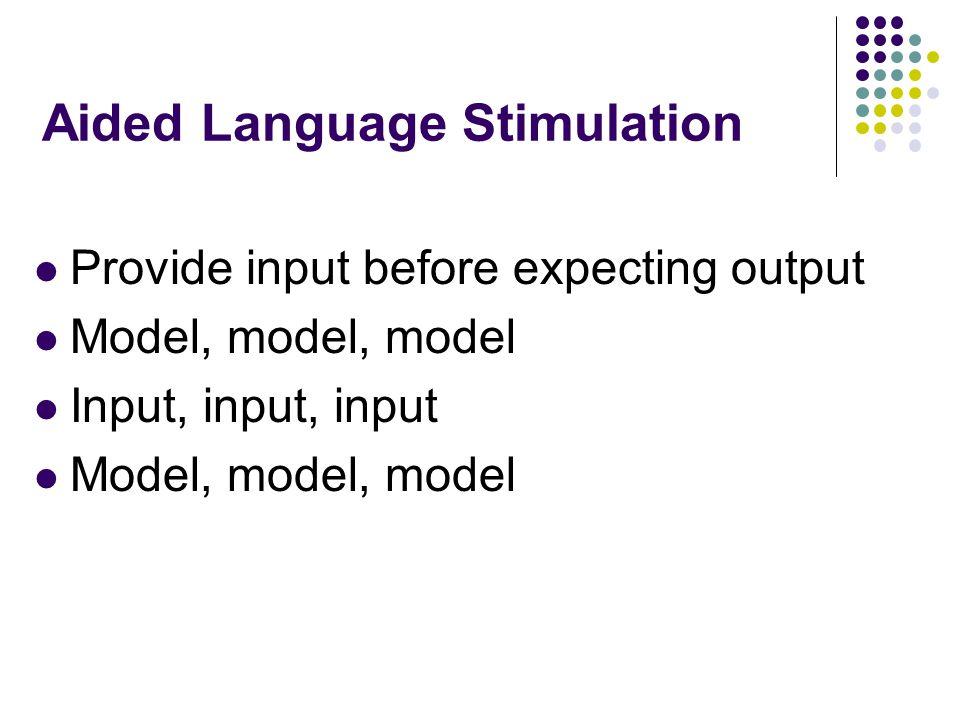 Aided Language Stimulation
