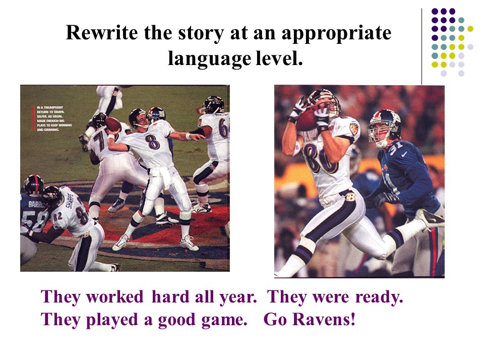 Rewrite the story at an appropriate language level.
