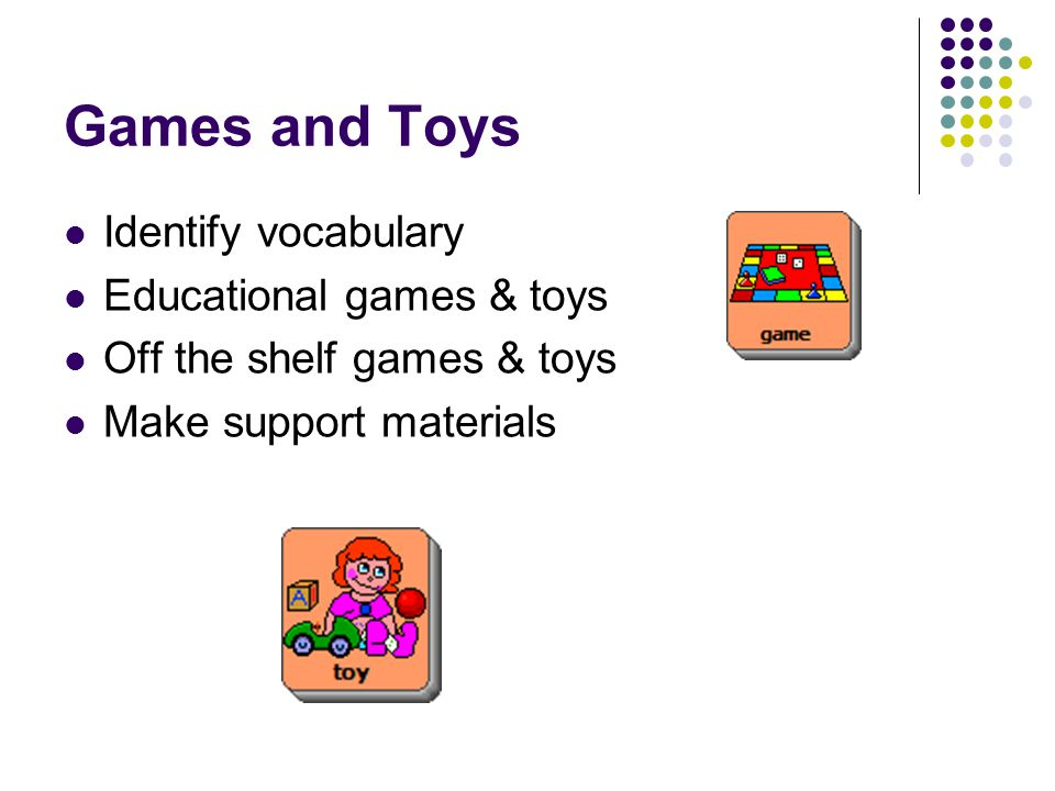 Games and Toys Identify vocabulary Educational games & toys
