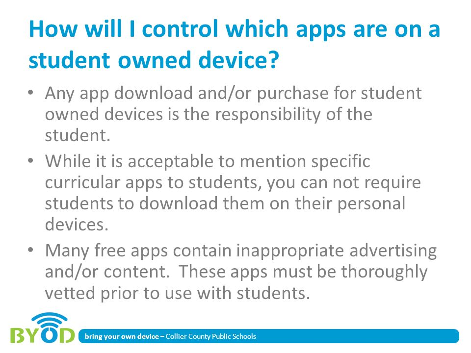 How will I control which apps are on a student owned device