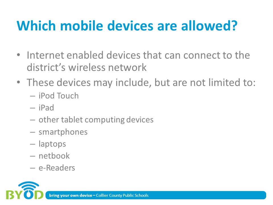 Which mobile devices are allowed