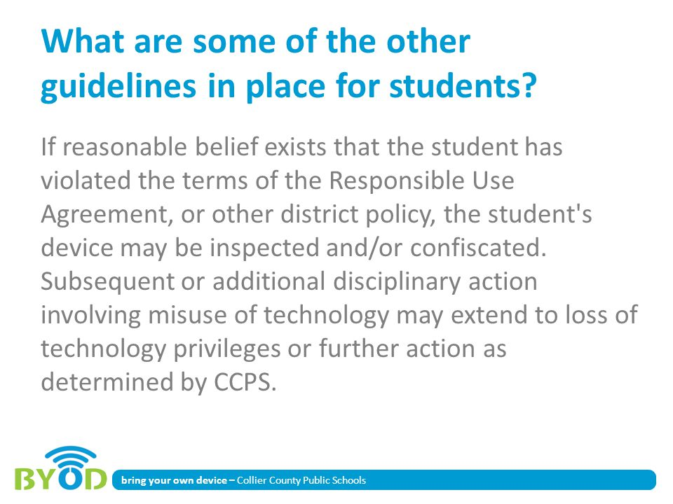 What are some of the other guidelines in place for students