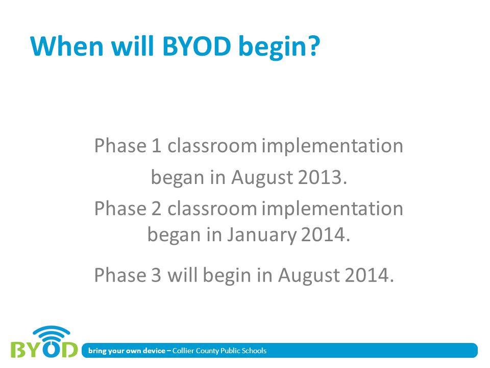 Phase 3 will begin in August 2014.