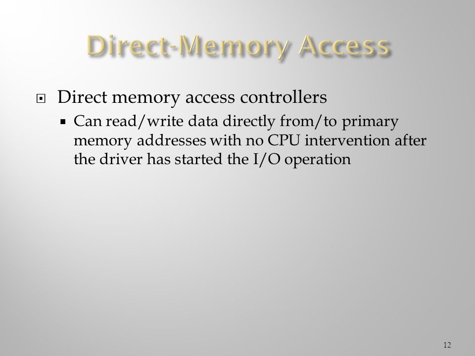 Direct-Memory Access Direct memory access controllers