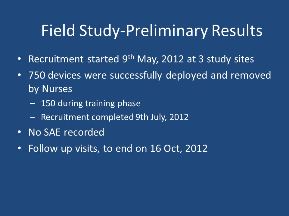 Field Study-Preliminary Results