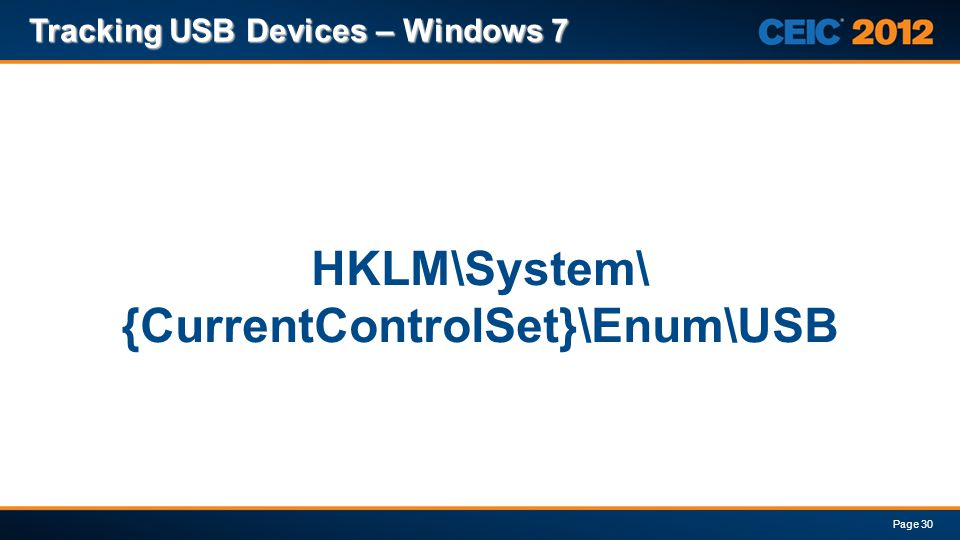 HKLM\System\ {CurrentControlSet}\Enum\USB