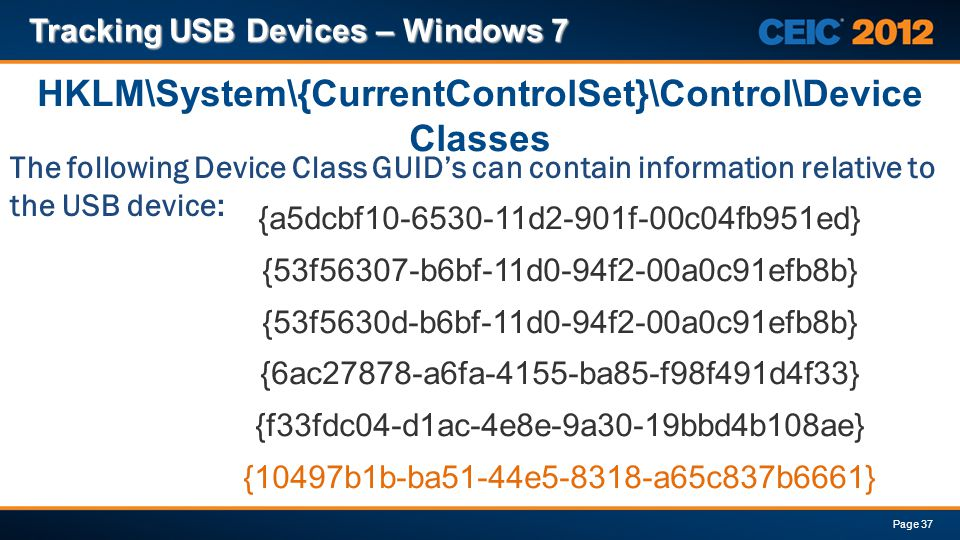 HKLM\System\{CurrentControlSet}\Control\Device Classes
