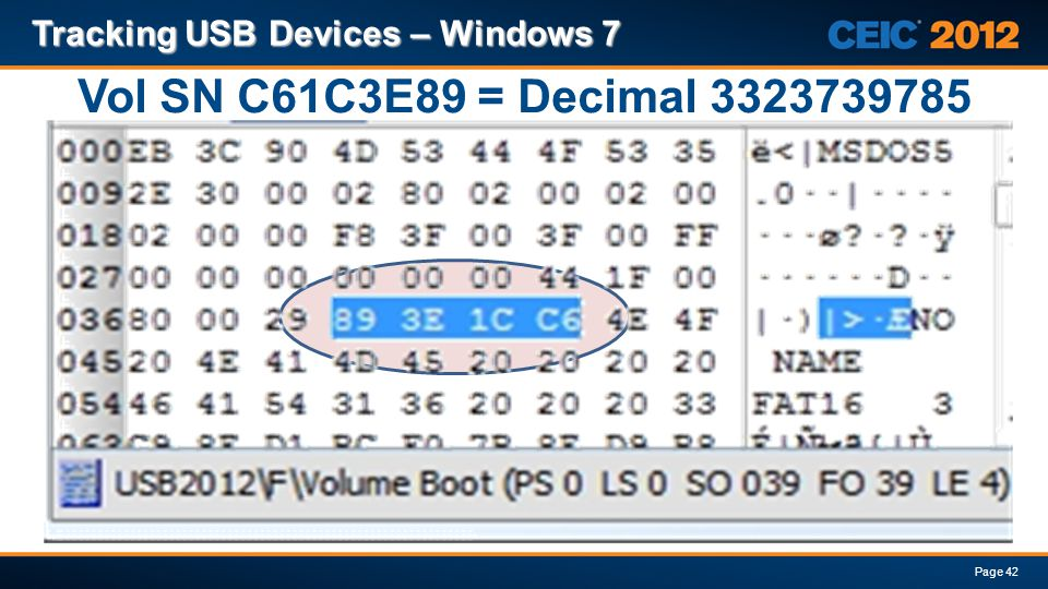 Vol SN C61C3E89 = Decimal 3323739785 Tracking USB Devices – Windows 7
