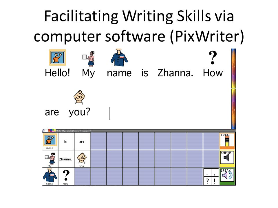 Facilitating Writing Skills via computer software (PixWriter)