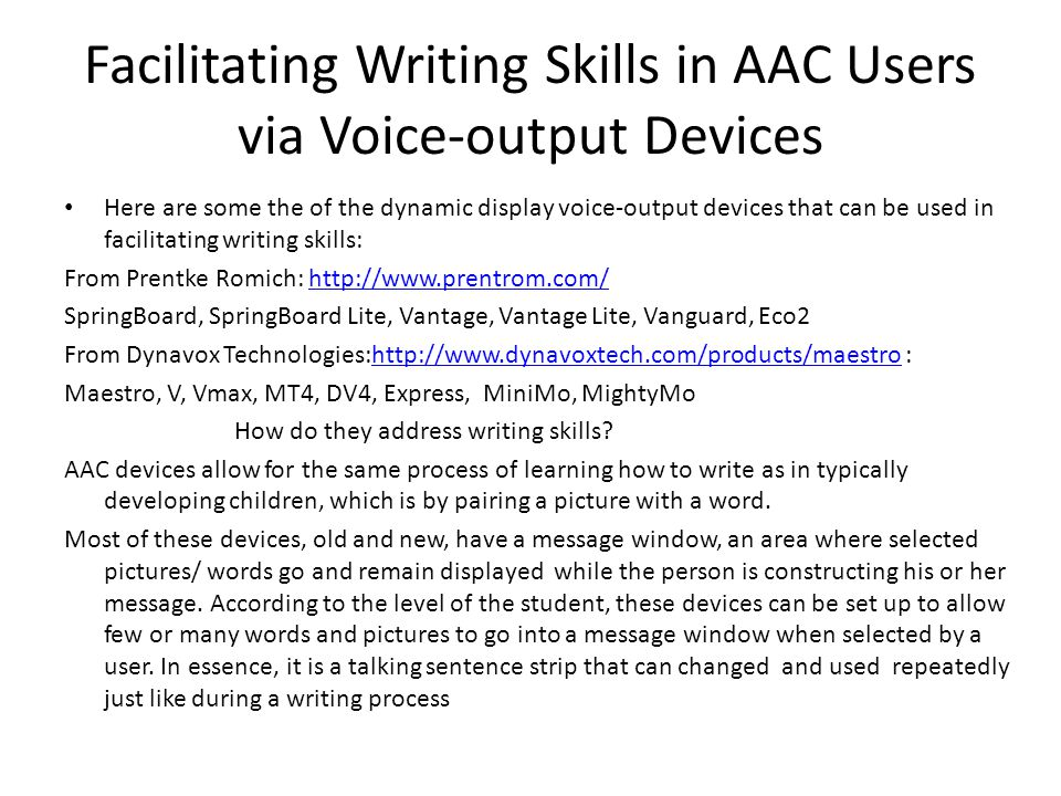 Facilitating Writing Skills in AAC Users via Voice-output Devices