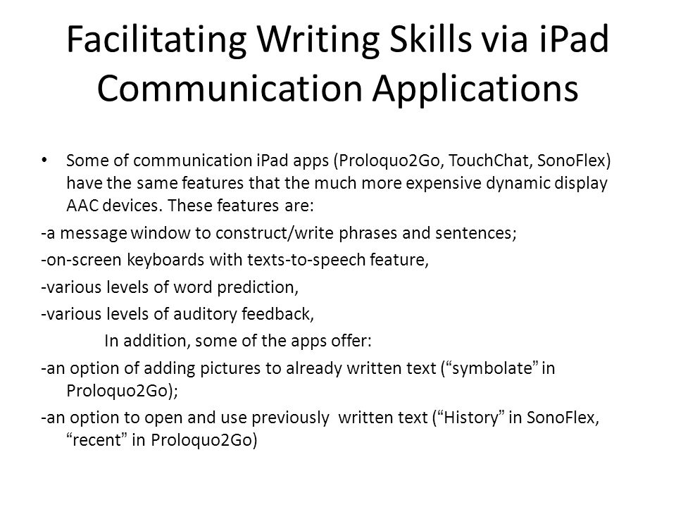 Facilitating Writing Skills via iPad Communication Applications