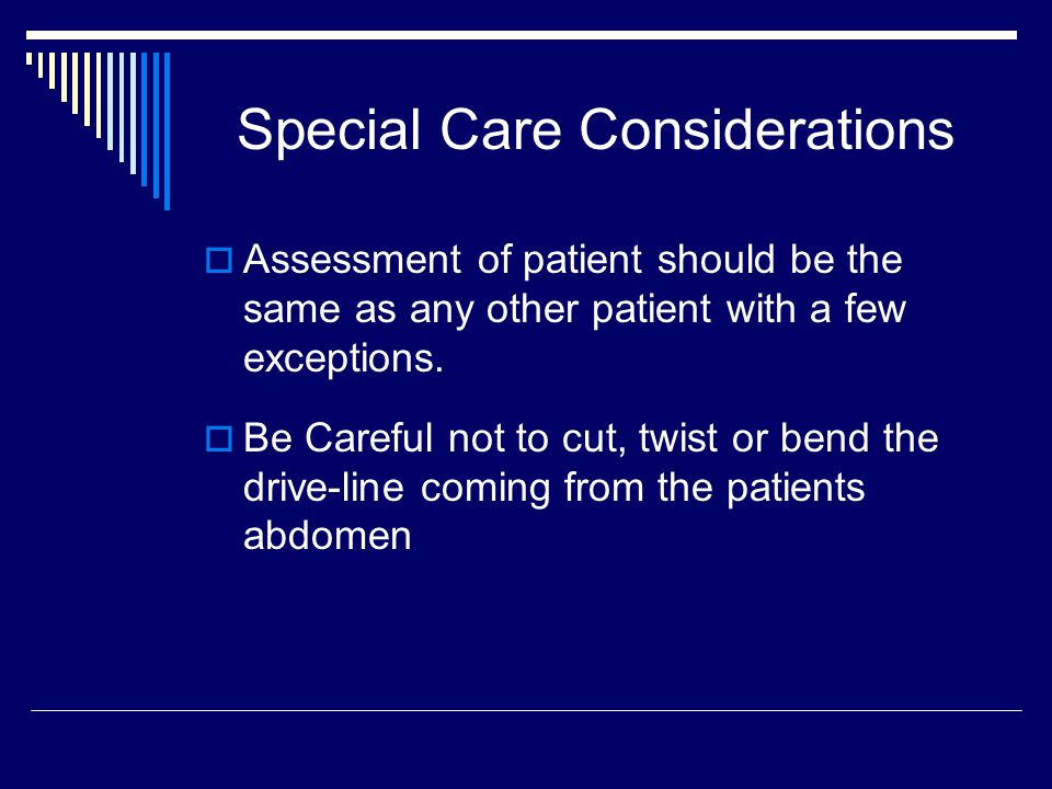 Special Care Considerations