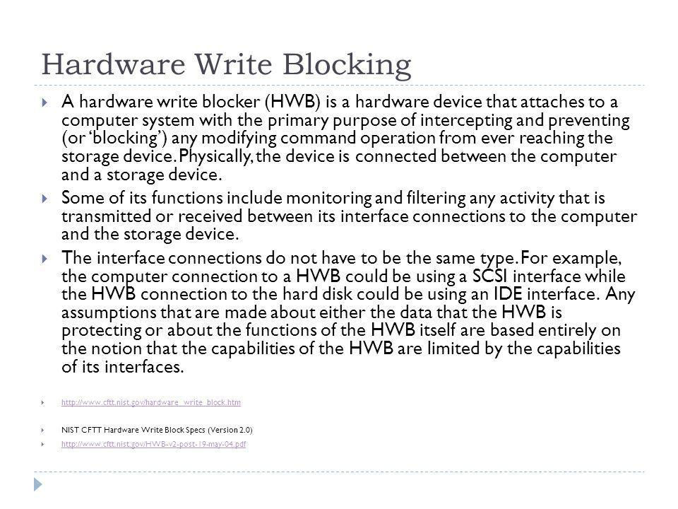 Hardware Write Blocking