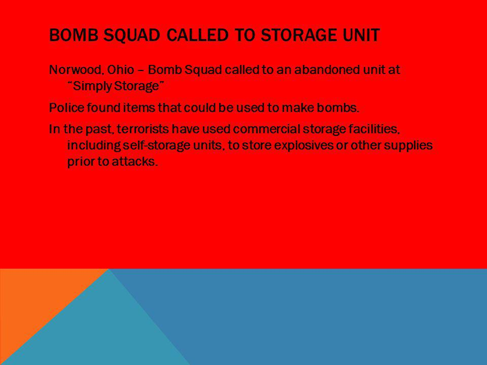 Bomb Squad Called to storage unit