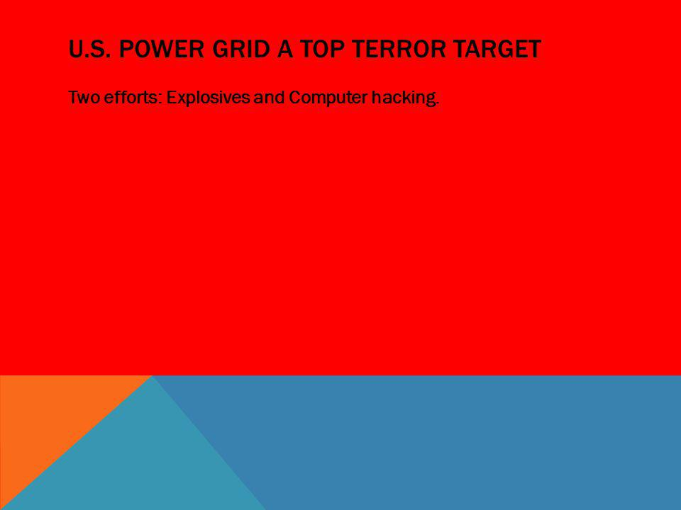 u.s. power grid a top terror target