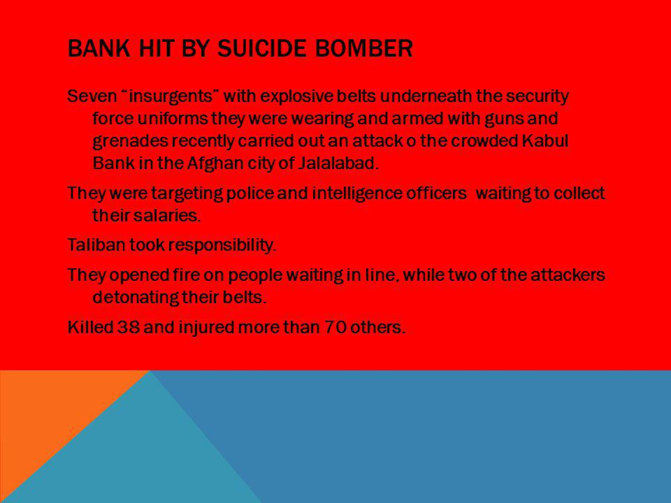 BaNk Hit by suicide bomber