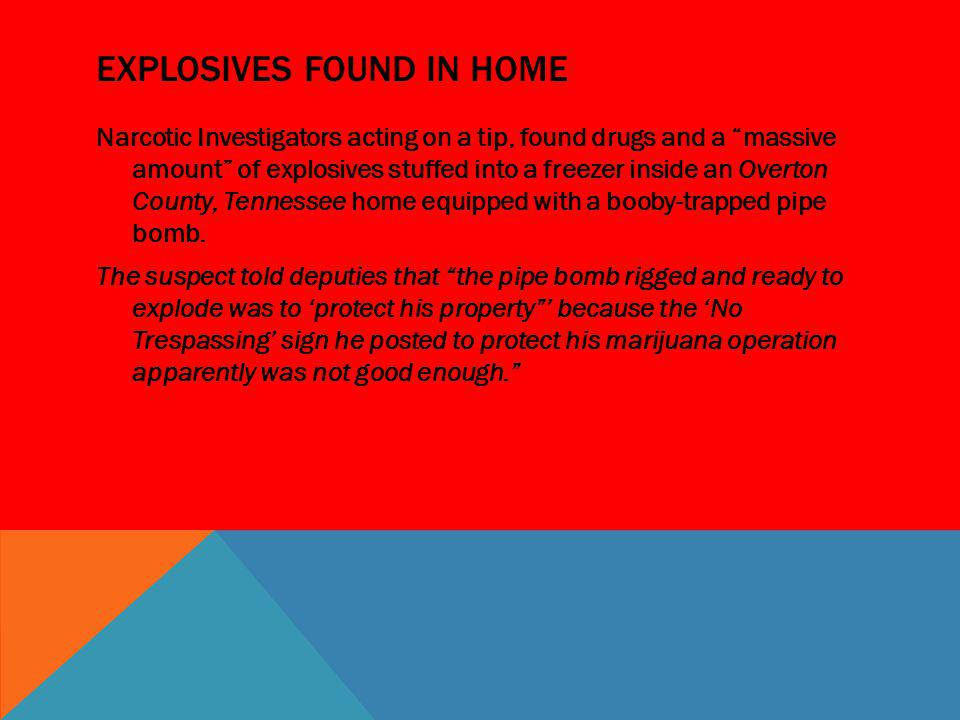 Explosives found in home