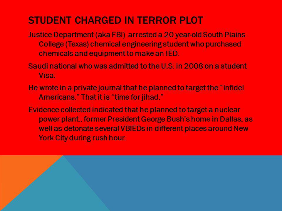 Student Charged in terror plot