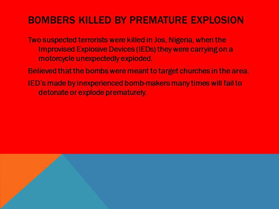 Bombers killed by premature explosion