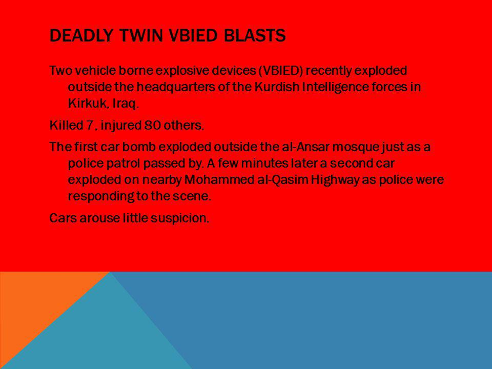 Deadly Twin VBIED Blasts