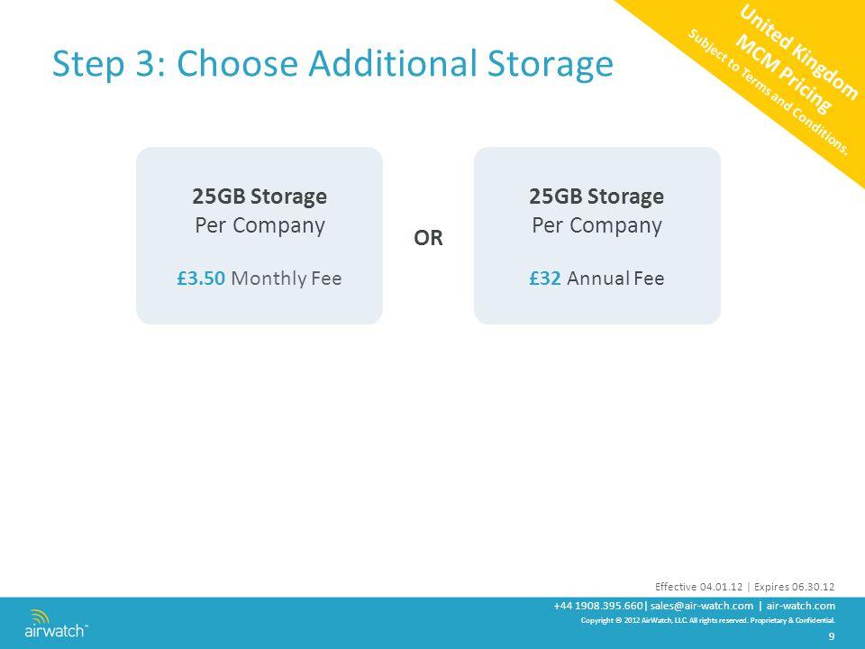 Step 3: Choose Additional Storage
