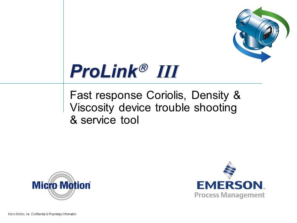 ProLink III Fast response Coriolis, Density & Viscosity device trouble shooting & service tool