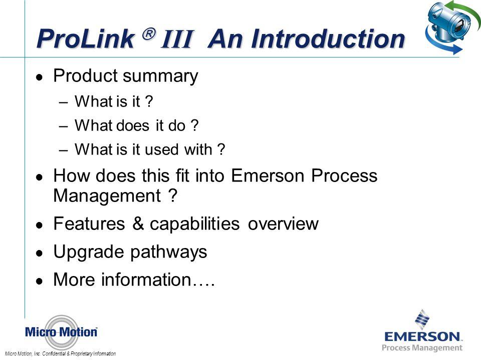 ProLink  III An Introduction