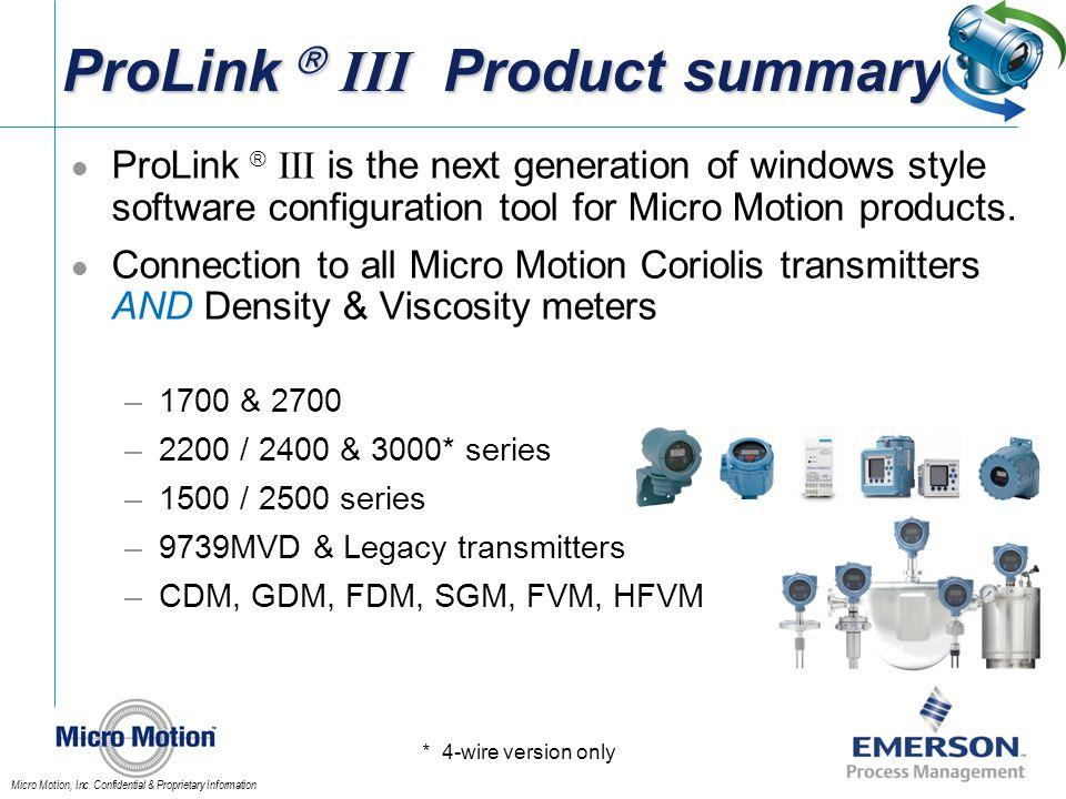 ProLink  III Product summary