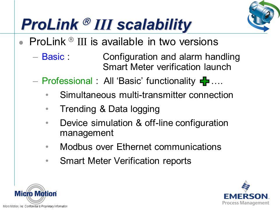 ProLink  III scalability