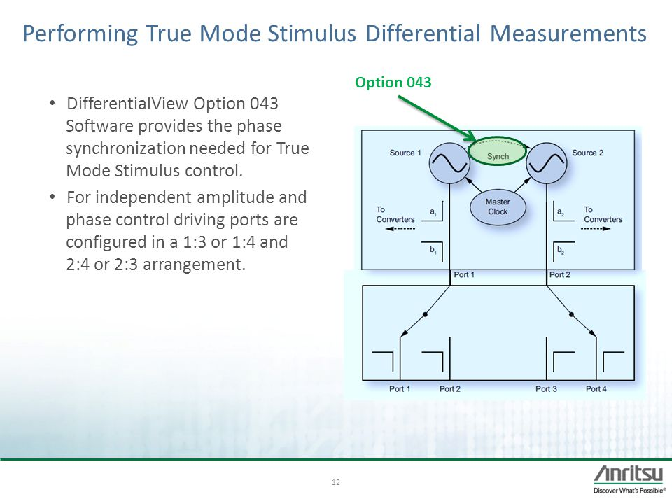 Performing True Mode Stimulus Differential Measurements
