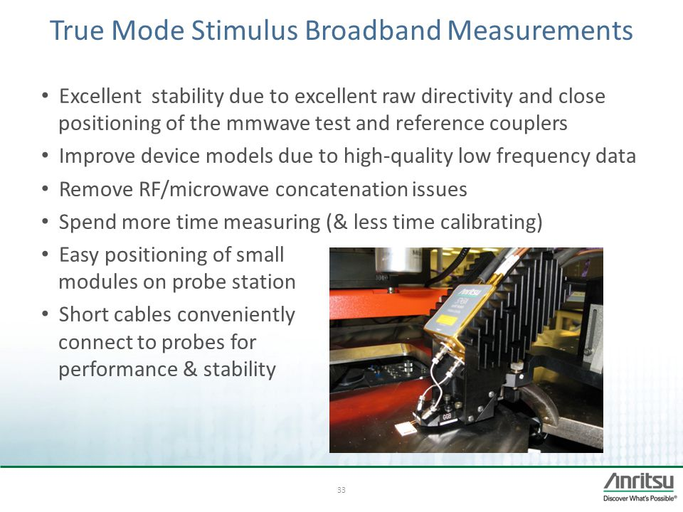 True Mode Stimulus Broadband Measurements