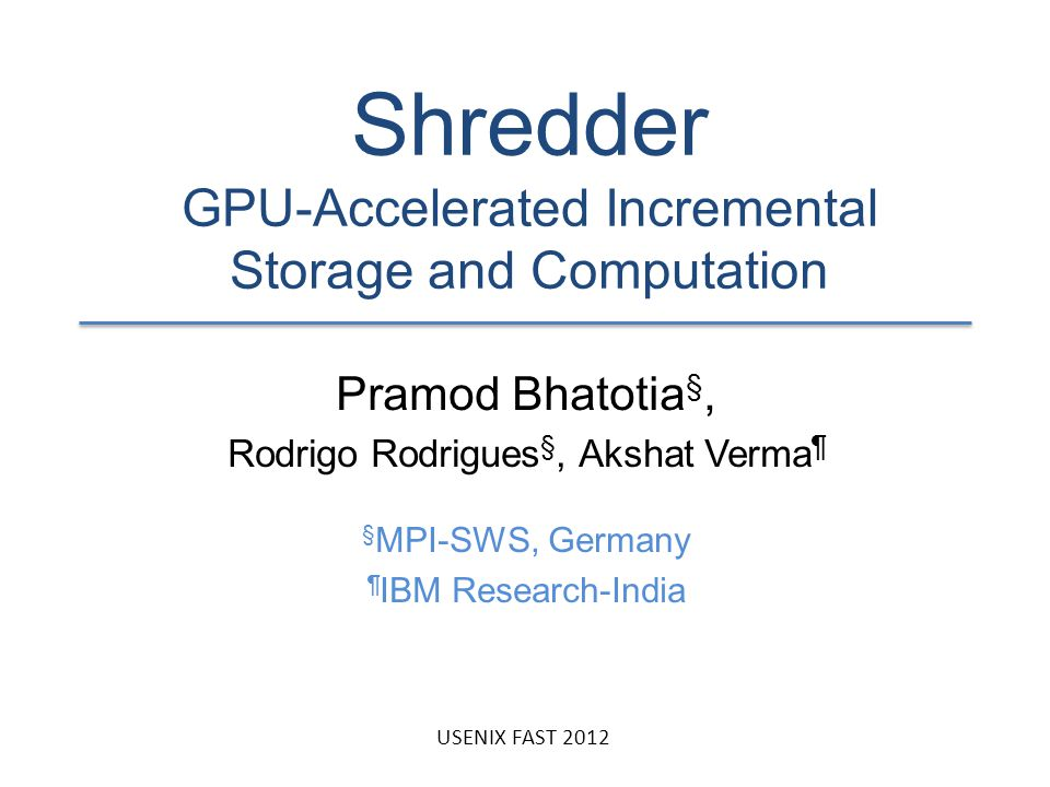 Shredder GPU-Accelerated Incremental Storage and Computation