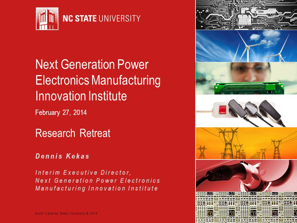 Next Generation Power Electronics Manufacturing Innovation Institute