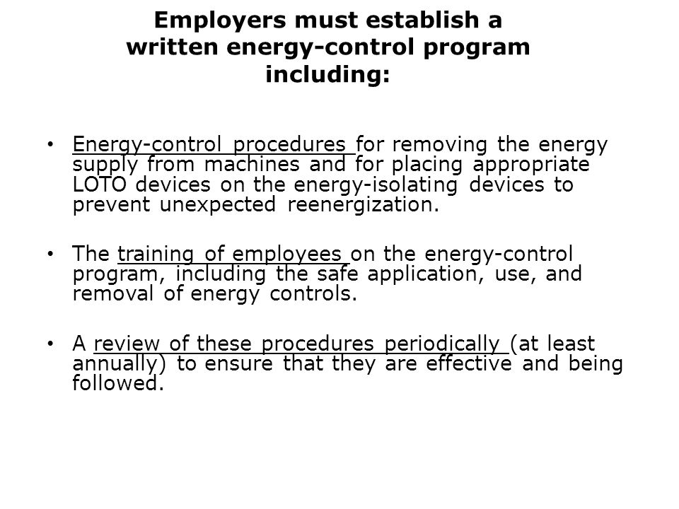 Employers must establish a written energy-control program including: